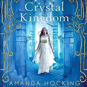 Crystal Kingdom Audiobook