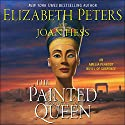 The Painted Queen: A Novel Audiobook by Elizabeth Peters, Joan Hess Narrated by Barbara Rosenblat