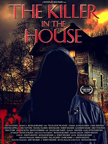 The Killer in the House