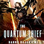 The Quantum Thief | Hannu Rajaniemi
