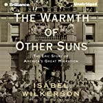 The Warmth of Other Suns: The Epic Story of America's Great Migration | Isabel Wilkerson