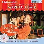 Need You for Always: Heroes of St. Helena (       ungekürzt) von Marina Adair Gesprochen von: Renee Raudman