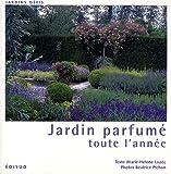 echange, troc Marie-Hélène Loaëc - Jardin parfumé toute l'année
