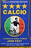 img - for Calcio: A History of Italian Football by John Foot (20-Aug-2007) Paperback book / textbook / text book