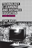A.W. (Tony) Bates Technology, e-Learning and the Knowledge Society (Routledge Studies in Distance Education)