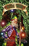 The Wizard and the Wood (Field, Forest, and Fairies)