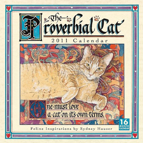 Proverbial Cat 2011 Wall Calendar (Calendar)