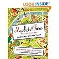Markets of Paris: Second Edition