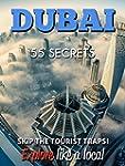 DUBAI Bucket List 55 Secrets - The Lo...
