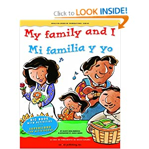 Big Book: My family and I / Mi familia y yo (English and Spanish Foundations Series) (English and Spanish Edition)