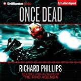 Once Dead: A Rho Agenda Novel