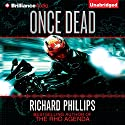 Once Dead: A Rho Agenda Novel (       UNABRIDGED) by Richard Phillips Narrated by MacLeod Andrews