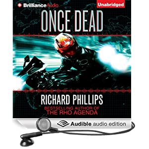 Once Dead: A Rho Agenda Novel (Unabridged)