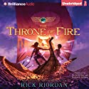 The Throne of Fire: Kane Chronicles, Book 2 (       UNABRIDGED) by Rick Riordan Narrated by Kevin R. Free, Katherine Kellgren