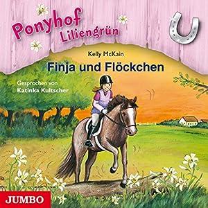Finja und Flöckchen (Ponyhof Liliengrün 9) Hörbuch