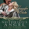 Notorious Angel Audiobook by Jennifer Blake Narrated by Judith West