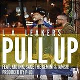 Pull Up (feat. Kid Ink, Sage the Gemini & Iamsu!) [Explicit]