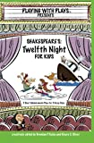 img - for Shakespeare's Twelfth Night for Kids (Playing with Plays) book / textbook / text book