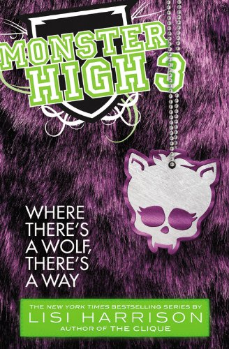 Monster High 3: Where There's a Wolf, There's a Way