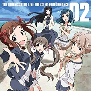 THE IDOLM@STER LIVE THE@TER PERFORMANCE 02  !