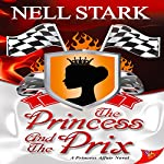 The Princess and the Prix | Nell Stark