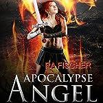 Apocalypse Angel | RA Fischer