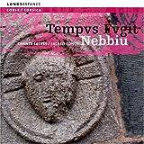 Nebbiu: Sacred Songs by Tempus Fugit (2004-02-10)