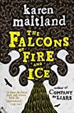 The Falcons of Fire and Ice Karen Maitland