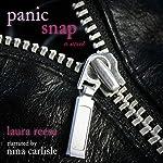 Panic Snap: A Novel | Laura Reese