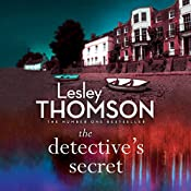 The Detective's Secret: The Detective's Daughter, Book 3 | Lesley Thomson