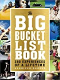 img - for The Big Bucket List Book: 133 Experiences of a Lifetime book / textbook / text book