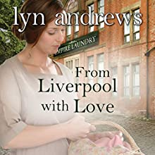 From Liverpool with Love (       UNABRIDGED) by Lyn Andrews Narrated by Janine Birkett