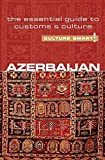 [Azerbaijan - Culture Smart!: The Essential Guide to Customs and Culture] (By: Nikki Kazimova) [published: April, 2011]