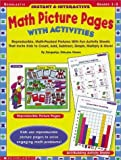 img - for Instant and Interactive Math Picture Pages with Activities: Reproducible, Math-Packed Pictures with Fun Activity Sheets That Invite Kids to Count, Add by Howes, Jacquelyn Johnson (2000) Paperback book / textbook / text book