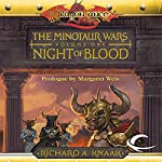 Night of Blood: Dragonlance: Minotaur Wars, Book 1 | Richard A. Knaak