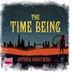 The Time Being   Antonia Honeywell