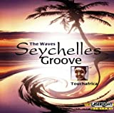 Seychelles Groove The Waves