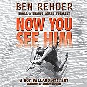 Now You See Him: Roy Ballard, Book 4 | Ben Rehder