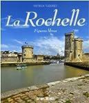 La Rochelle : Figures libres