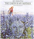 The Earth Is My Mother