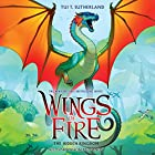 The Hidden Kingdom: Wings of Fire, Book 3 Audiobook by Tui T. Sutherland Narrated by Shannon McManus