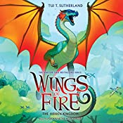 The Hidden Kingdom: Wings of Fire, Book 3 | Tui T. Sutherland