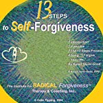 13-Steps to Self-Forgiveness | Colin C Tipping