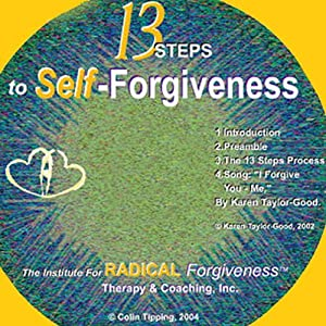 13-Steps to Self-Forgiveness | [Colin C Tipping]