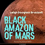 Black Amazon of Mars | Leigh Douglas Brackett