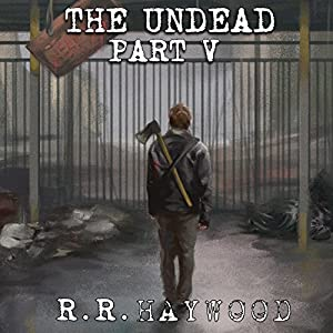 The Undead: Part 5 Audiobook