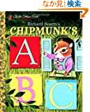 Richard Scarry's Chipmunk's ABC (Little Golden Book)