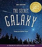 The Secret Galaxy (Tilbury House Nature)