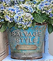 Country Living Salvage Style: Decorate with Vintage Finds