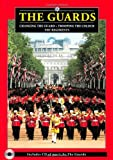 img - for The Guards: Changing of the Guard, Trooping of the Colour, the Regiments (Pitkin Guides) book / textbook / text book